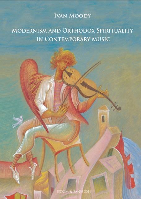 Pärmbild på monografin Modernism and Orthodox Spirituality in Contemporary Music.